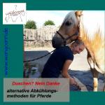 Duschen? Nein danke - alternative Abkühlungsmethoden für Pferde